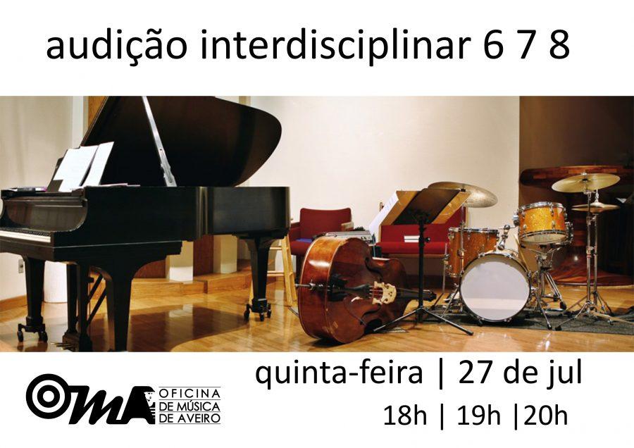 Audição Interdisciplinar 6 7 8